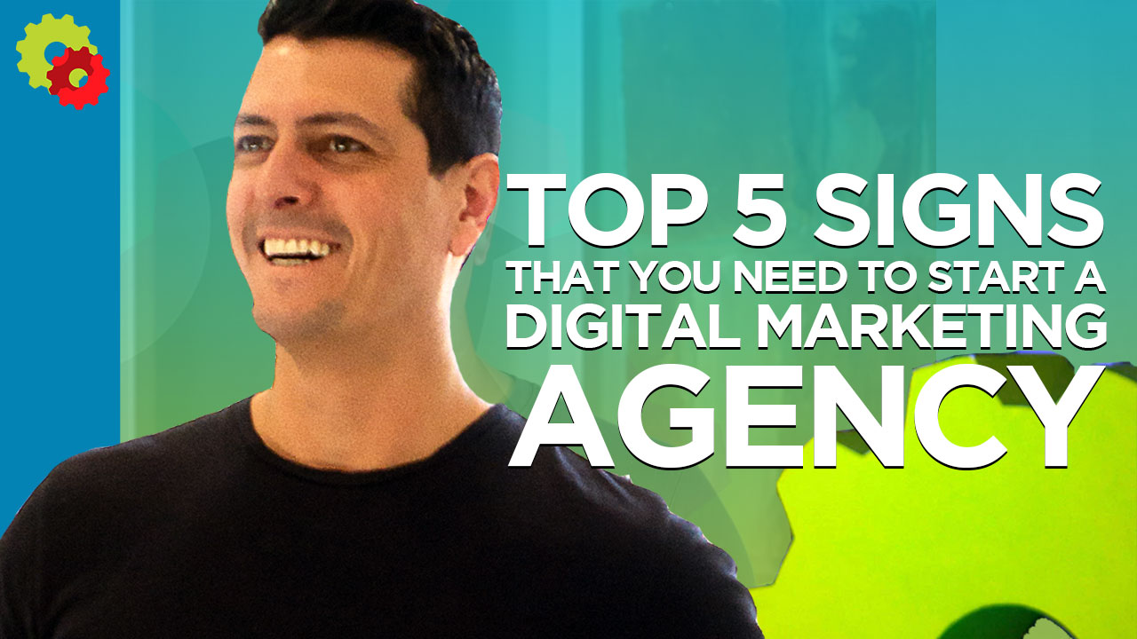 Top 5 Signs You Need to STart a Digital MArketing Agency